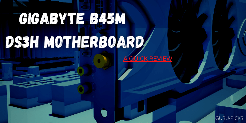 Gigabyte-B45M-DS3H-MotherBoard