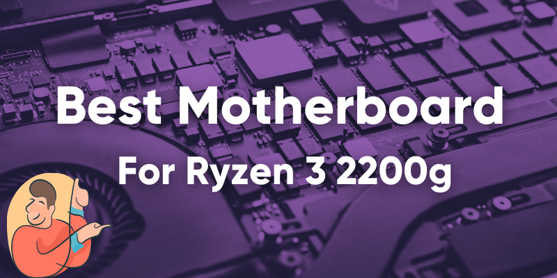 best motherboard for ryzen 5 2600