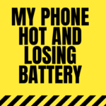why is my phone hot and losing battery