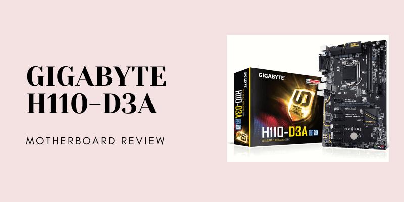 GIGABYTE H110-D3A review